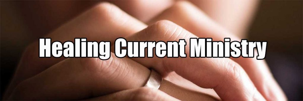 healing current ministry about prayer